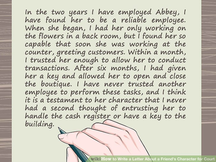 How to Write a Letter About a Friend\u0027s Character for Court - letter of character