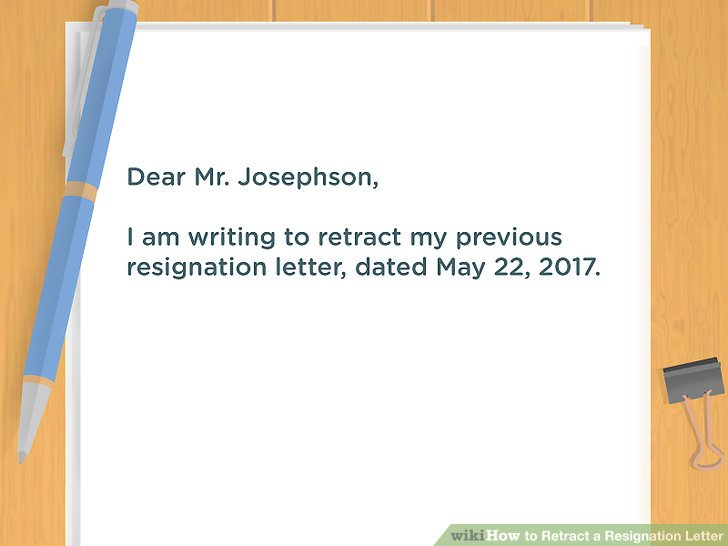 How to Retract a Resignation Letter (with Pictures) - wikiHow