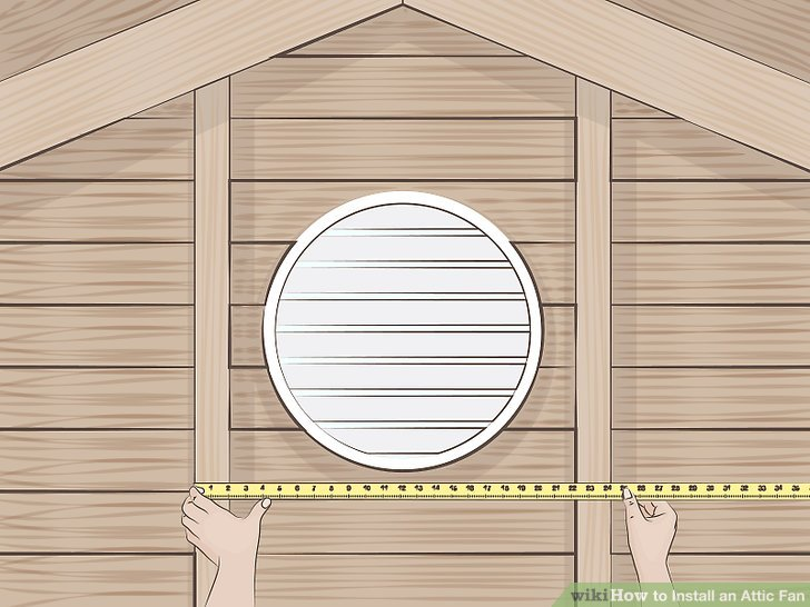 How to Install an Attic Fan (with Pictures) - wikiHow