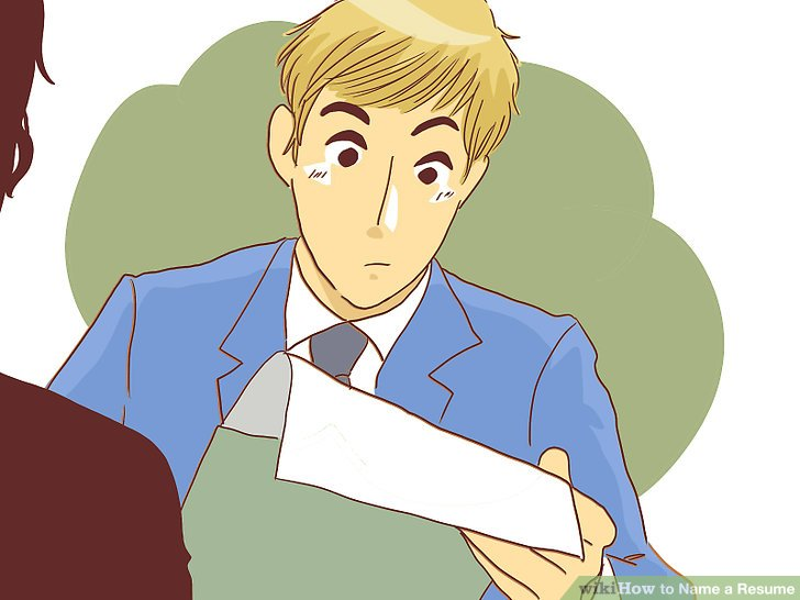 How to Name a Resume 12 Steps (with Pictures) - wikiHow