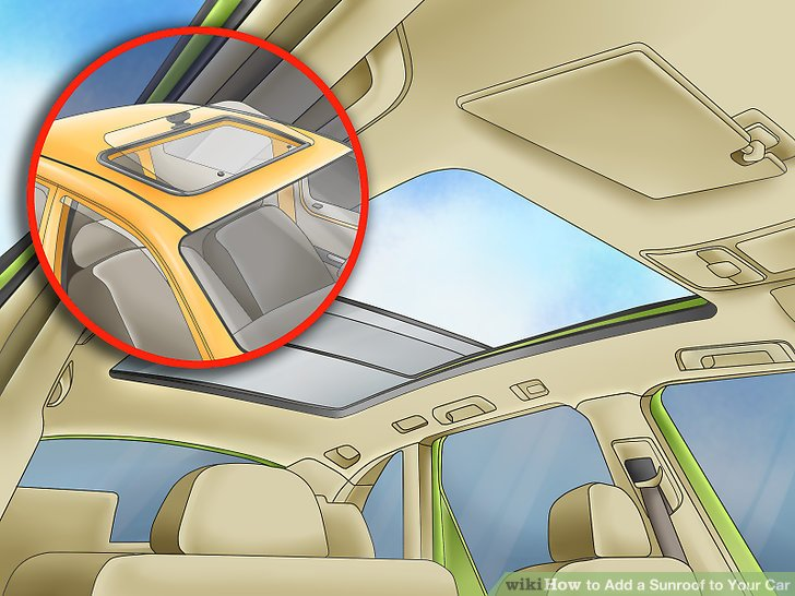 How to Add a Sunroof to Your Car (with Pictures) - wikiHow