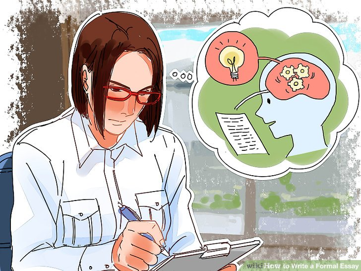 How to Write a Formal Essay (with Pictures) - wikiHow