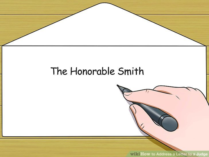 3 Ways to Address a Letter to a Judge - wikiHow - formal letter to a judge