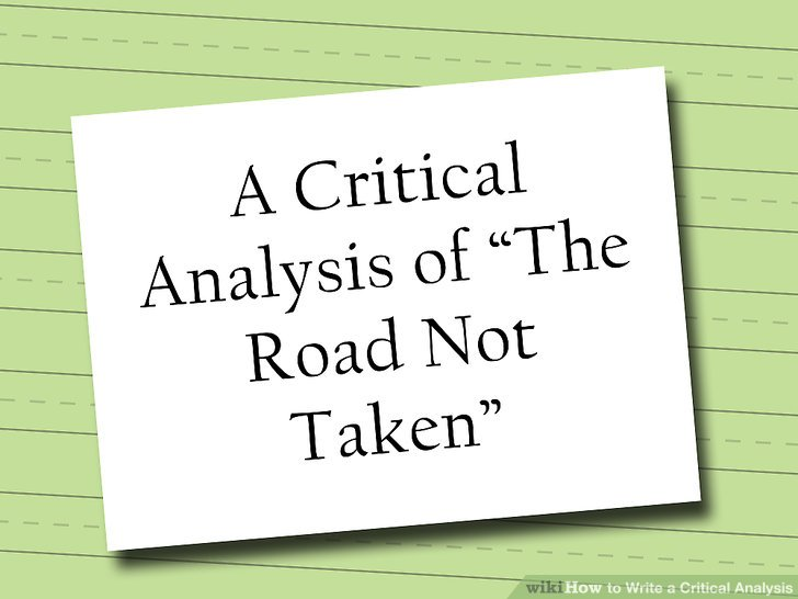 4 Easy Ways to Write a Critical Analysis (with Pictures) - critical analysis