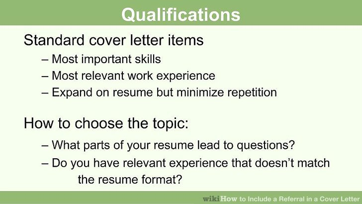 How to Include a Referral in a Cover Letter 15 Steps - do i need a cover letter
