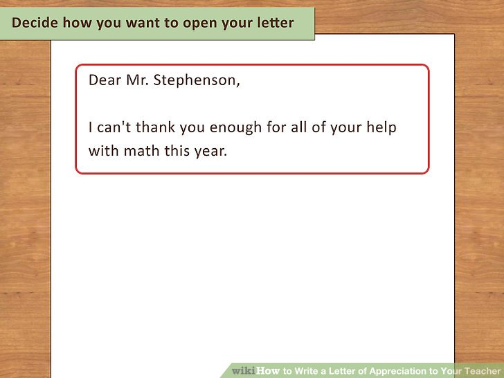 How to Write a Letter of Appreciation to Your Teacher 13 Steps
