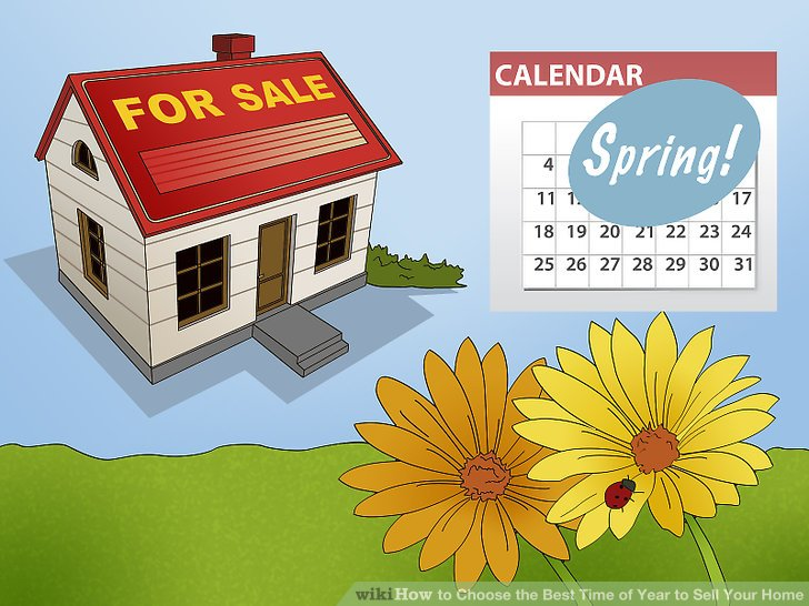 How to Choose the Best Time of Year to Sell Your Home 11 Steps