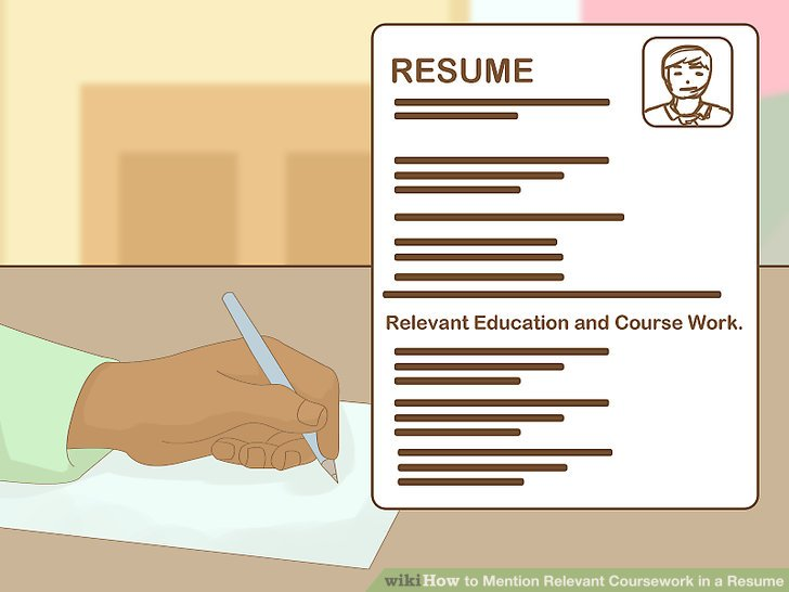 How to Mention Relevant Coursework in a Resume 9 Steps - resume relevant coursework