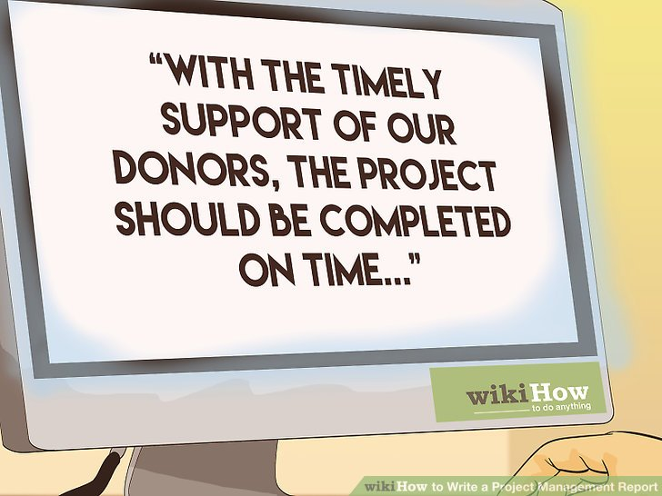 How to Write a Project Management Report (with Pictures) - wikiHow