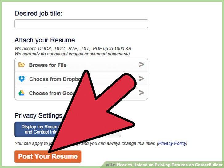 How to Upload an Existing Resume on CareerBuilder 10 Steps