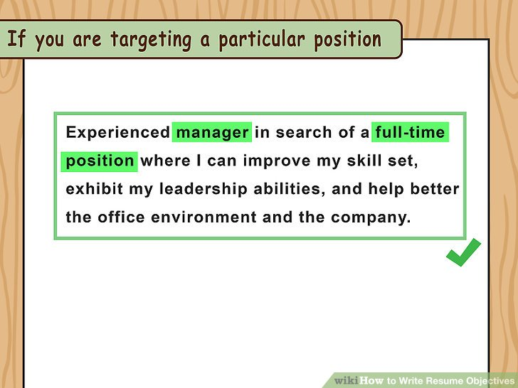How to Write Resume Objectives (with Examples) - wikiHow - How Do U Make A Resume
