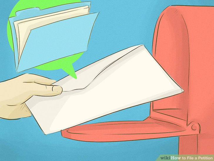 How to File a Petition (with Pictures) - wikiHow