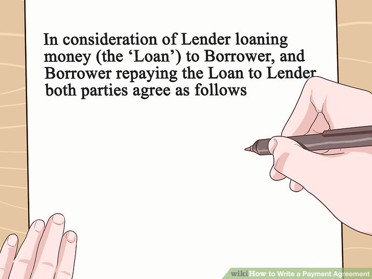 4 Simple Ways to Write a Payment Agreement - wikiHow - person to person loan contract