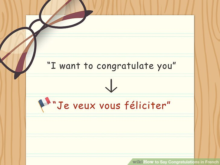How to Say Congratulations in French 7 Steps (with Pictures)