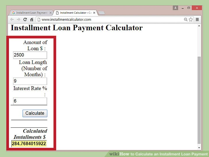 3 Ways to Calculate an Installment Loan Payment - wikiHow - loan payment calculator