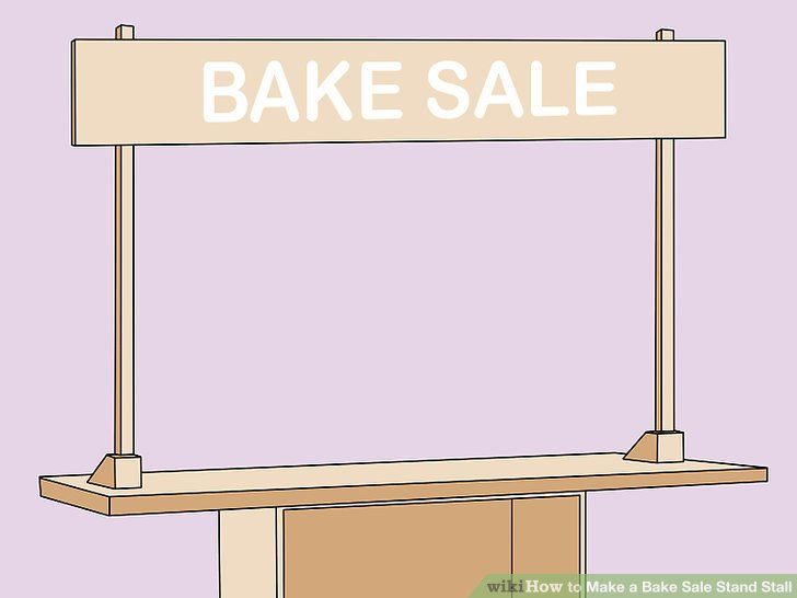 How to Make a Bake Sale Stand Stall 13 Steps (with Pictures)