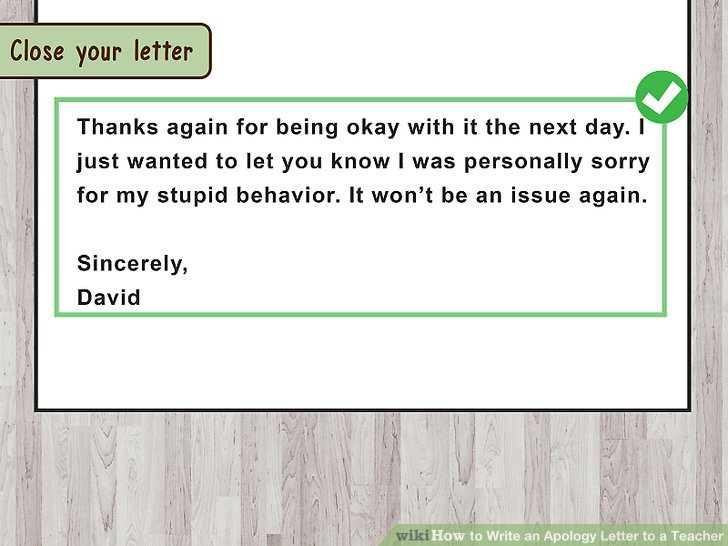 How to Write an Apology Letter to a Teacher (with Pictures) - How To Make An Apology Letter