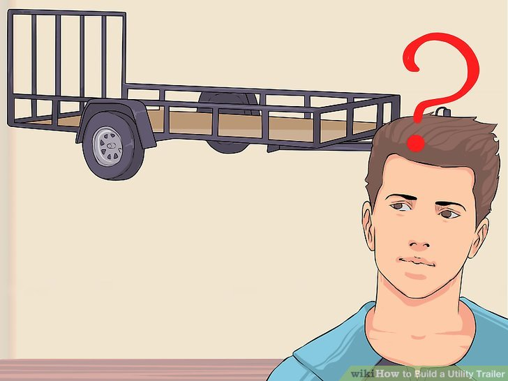 How to Build a Utility Trailer 7 Steps (with Pictures) - wikiHow