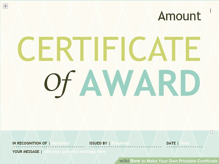 3 Ways to Make Your Own Printable Certificate - wikiHow