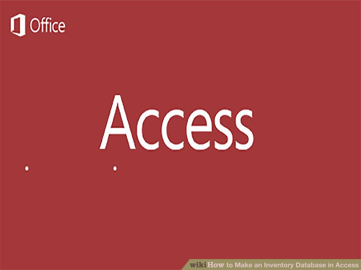How to Make an Inventory Database in Access 6 Steps - how to create an inventory database