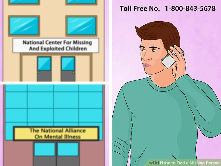 How to Find a Missing Person 13 Steps (with Pictures) - wikiHow