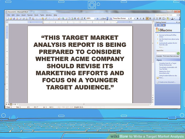 How to Write a Target Market Analysis 13 Steps (with Pictures)