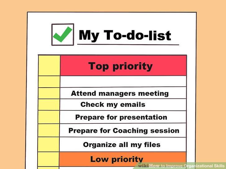 4 Ways to Improve Organizational Skills - wikiHow