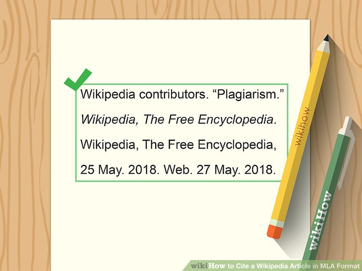The Best Way to Cite a Wikipedia Article in MLA Format - wikiHow - mla format