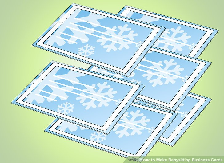 3 Ways to Make Babysitting Business Cards - wikiHow