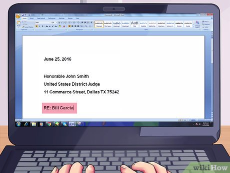 Expert Advice on How to Write a Letter to a Judge - wikiHow