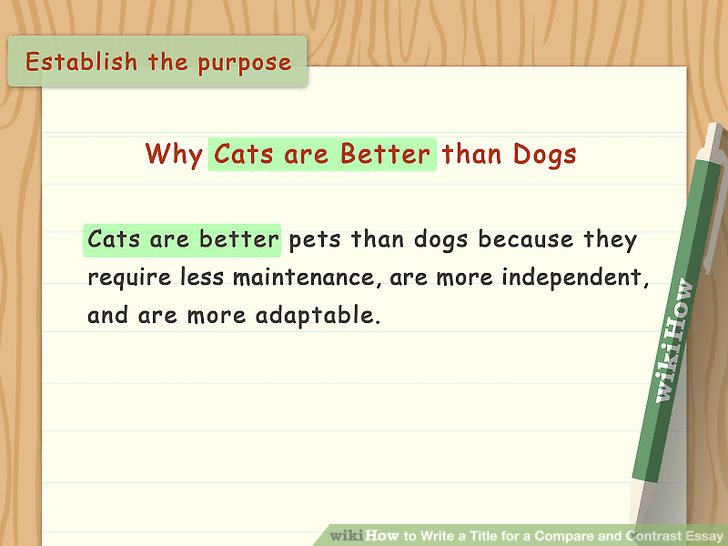 essays on dogs ways to write a title for a compare and contrast - essay help compare and contrast