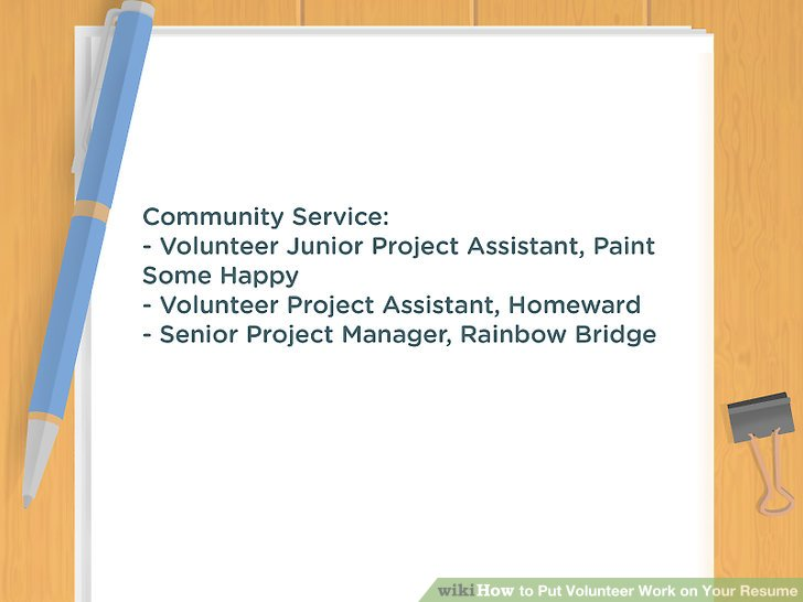 How to Put Volunteer Work on Your Resume 10 Steps (with Pictures) - resume with volunteer work