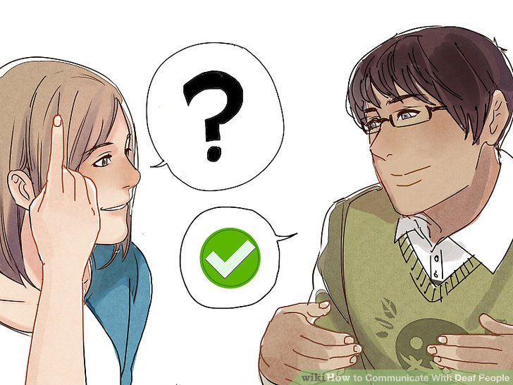 3 Ways to Communicate With Deaf People - wikiHow
