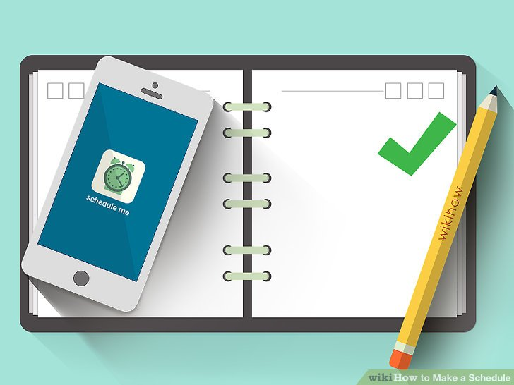 How to Make a Schedule (with Pictures) - wikiHow