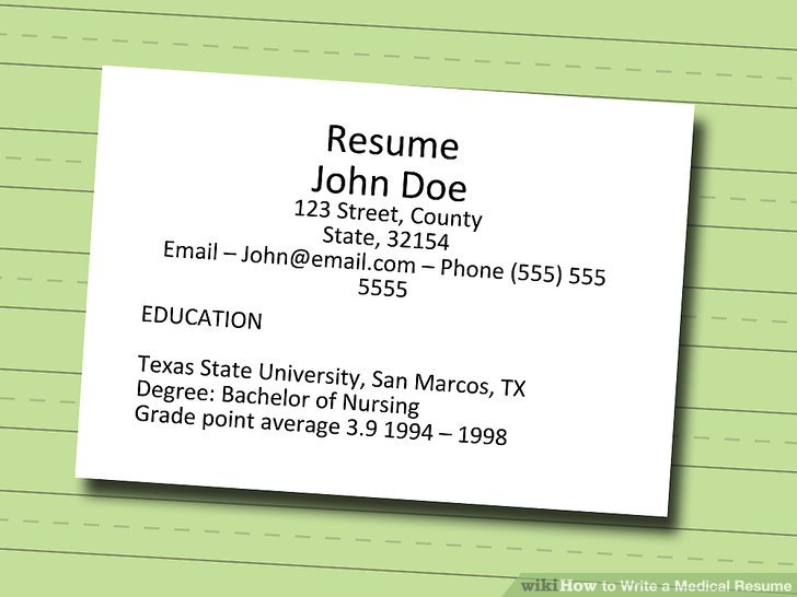 How to Write a Medical Resume 7 Steps (with Pictures) - wikiHow - Steps To Make A Resume