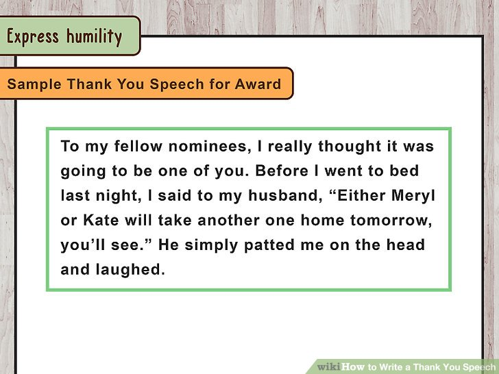 How to Write a Thank You Speech (with Pictures) - wikiHow - acceptance speech example template