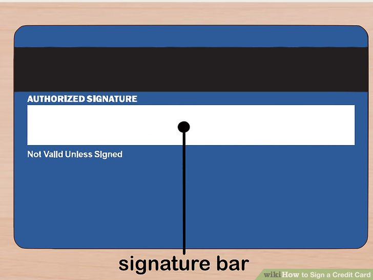 How to Sign a Credit Card 7 Steps (with Pictures) - wikiHow - card