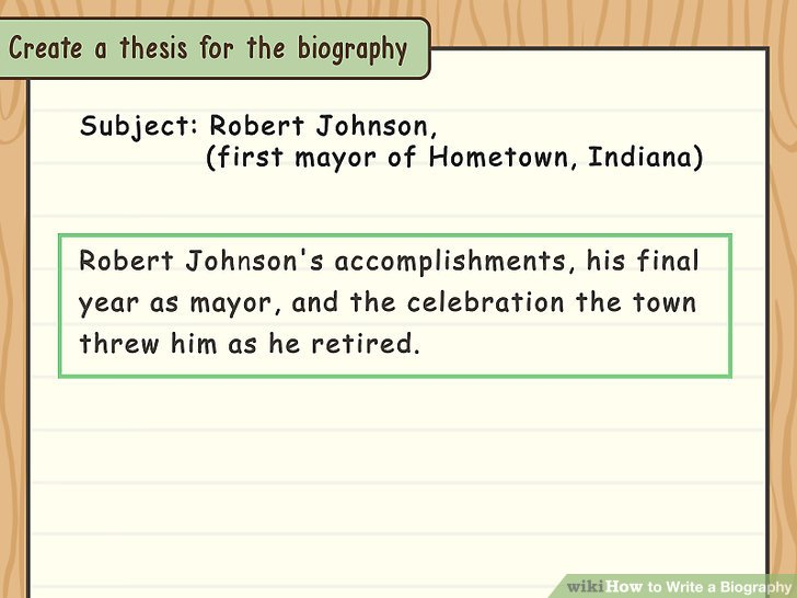 How to Write a Biography (with Examples) - wikiHow - how to write a