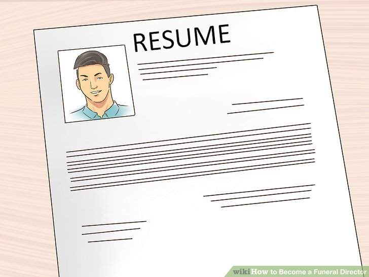 3 Ways to Become a Funeral Director - wikiHow - funeral director resume