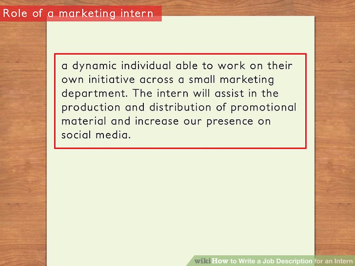 How to Write a Job Description for an Intern 11 Steps - marketing intern job description