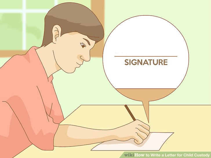 How to Write a Letter for Child Custody (with Pictures) - wikiHow - child letter