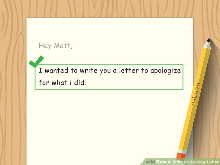 How to Write an Apology Letter 15 Steps (with Pictures) - wikiHow - apology letter