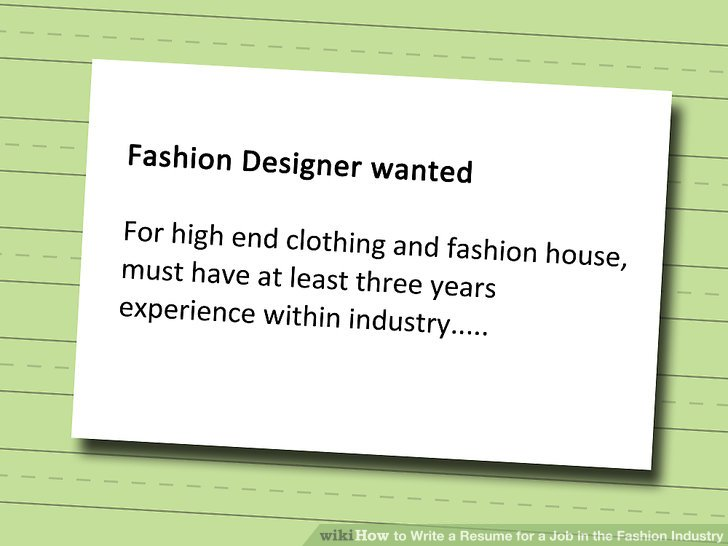 How to Write a Resume for a Job in the Fashion Industry 12 Steps - how to write the resume for a job