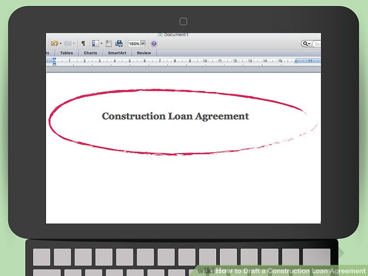 How to Draft a Construction Loan Agreement (with Pictures) - Loan Agreement Draft