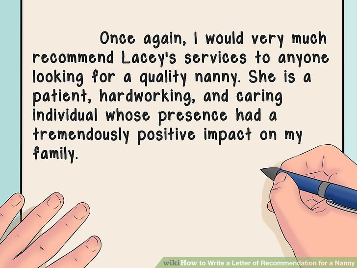 How to Write a Letter of Recommendation for a Nanny (with Sample Letter)