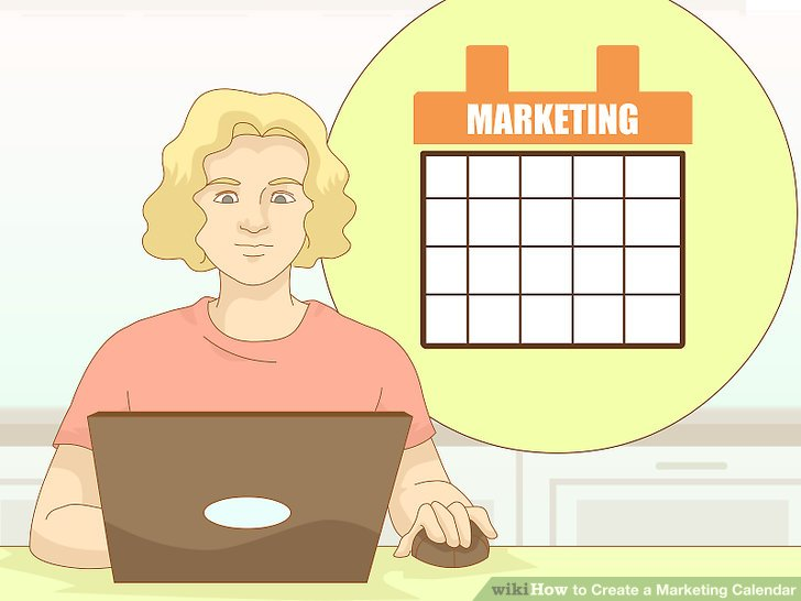How to Create a Marketing Calendar (with Pictures) - wikiHow - create a picture calender