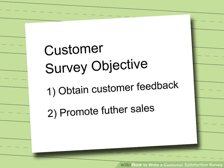 How to Write a Customer Satisfaction Survey 10 Steps - sample client satisfaction survey