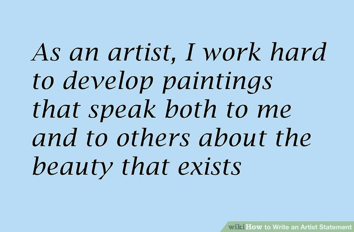 4 Ways to Write an Artist Statement - wikiHow - sample artist statement