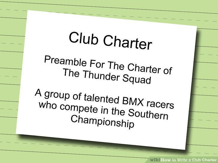 How to Write a Club Charter 12 Steps (with Pictures) - wikiHow