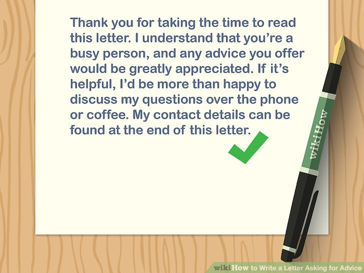 3 Ways to Write a Letter Asking for Advice - wikiHow